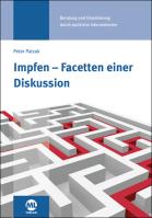 """Buch """"Impfen- Facetten einer Diskussion"""""""